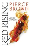 Pierce Brown: Red Rising - Asche zu Asche ★★★★★