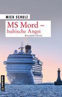 Mick Schulz: MS Mord - Baltische Angst ★★★