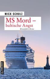 MS Mord - Baltische Angst - Kriminalroman