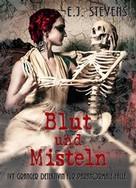 E.J. Stevens: Blut Und Misteln