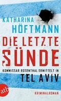 Katharina Höftmann: Die letzte Sünde ★★★★