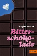 Mirjam Pressler: Bitterschokolade ★★★★