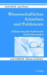 Wissenschaftliches Schreiben und Publizieren - Erläuterung für Studierende und Doktoranden