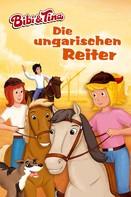 Vincent Andreas: Bibi & Tina - Die ungarischen Reiter ★★★★★
