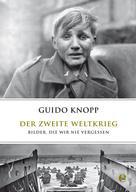 Guido Knopp: Der zweite Weltkrieg ★★★★