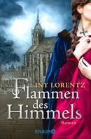 Iny Lorentz: Flammen des Himmels ★★★★
