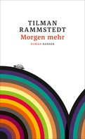 Tilman Rammstedt: Morgen mehr ★★★★