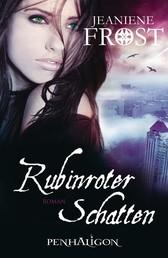 Rubinroter Schatten - Roman