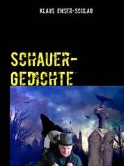 Schauer-Gedichte - Schwarzer Humor in Gedichtform