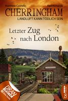 Matthew Costello: Cherringham - Letzter Zug nach London ★★★★
