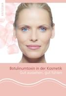 Gerhard Sattler: Patientenratgeber Botulinumtoxin in der Kosmetik