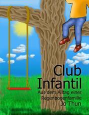 Club Infantil - Aus dem Alltag einer Regenbogenfamilie