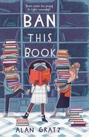 Alan Gratz: Ban This Book