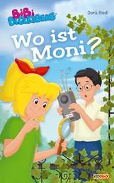 Bibi Blocksberg - Wo ist Moni? - Roman