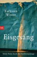 Kathleen Winter: Eisgesang ★★★