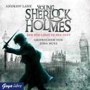 Young Sherlock Holmes. Der Tod liegt in der Luft [1]