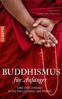 Lama Yeshe: Buddhismus für Anfänger ★★★★★