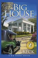 J. Keck: The Big House