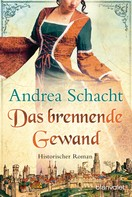 Andrea Schacht: Das brennende Gewand ★★★★★