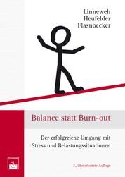Balance statt Burn-out - Der erfolgreiche Umgang mit Stress und Belastungssituationen
