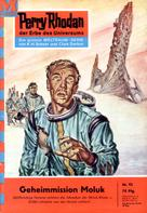 William Voltz: Perry Rhodan 92: Geheimmission Moluk ★★★