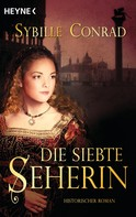 Sybille Conrad: Die Siebte Seherin ★★★★