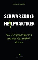 Anousch Mueller: Unheilpraktiker ★★★★