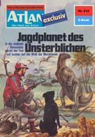 Hans Kneifel: Atlan 212: Jagdplanet des Unsterblichen ★★★