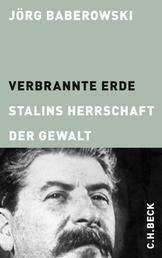 Verbrannte Erde - Stalins Herrschaft der Gewalt
