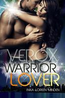 Inka Loreen Minden: Verox - Warrior Lover 12 ★★★★★