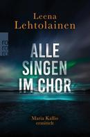 Leena Lehtolainen: Alle singen im Chor ★★★★