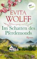 Evita Wolff: Im Schatten des Pferdemonds ★★★★★