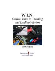 W.I.N.: Critical Issues in Training and Leading Warriors