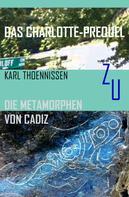 Karl Thoennissen: Das Charlotte-Prequel