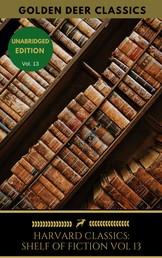 The Harvard Classics Shelf of Fiction Vol: 13 - Balzac, Sand, De Musset, Daudet, De Maupassant
