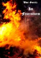 Uwe Goeritz: Im Feuersturm
