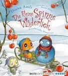 Diana Amft: Die kleine Spinne Widerlich - Wundervolle Winterzeit ★★★★