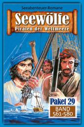 Seewölfe Paket 29 - Seewölfe - Piraten der Weltmeere, Band 561 bis 580