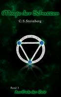 C.S. Steinberg: Magie der Schatten 3: Am Ende der Zeit