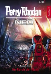 Perry Rhodan Neo 184: Im Reich der Naiir - Staffel: Die Allianz