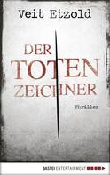 Veit Etzold: Der Totenzeichner ★★★★