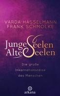 Varda Hasselmann: Junge Seelen - Alte Seelen ★★★★
