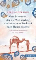 Per J. Andersson: Vom Schweden, der die Welt einfing und in seinem Rucksack nach Hause brachte ★★★