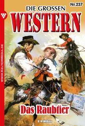 Die großen Western 237 - Das Raubtier