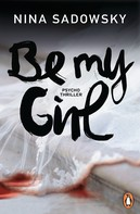 Nina Sadowsky: Be my Girl ★★★