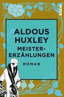 Aldous Huxley: Meistererzählungen