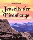 Sandra Gernt: Jenseits der Eisenberge ★★★★