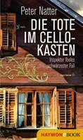 Peter Natter: Die Tote im Cellokasten ★★★★
