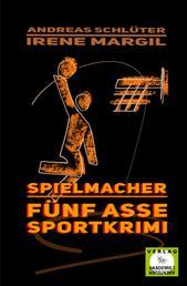 Spielmacher - Sportkrimi
