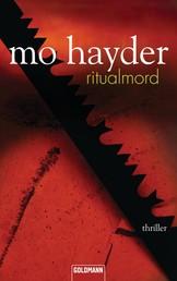 Ritualmord - Der 3. Fall für Jack Caffery - Psychothriller